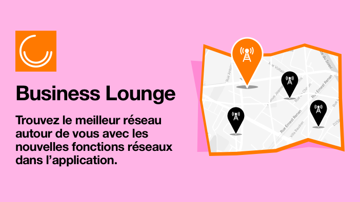 Orange Business Lounge évolue pour vous !